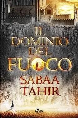 Recensione di Il dominio del fuoco di Sabaa Tahir
