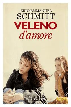 Recensione di Veleno d'amore di Eric-Emmanuel Schmitt