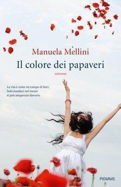 Il colore dei papaveri di Manuela Mellini