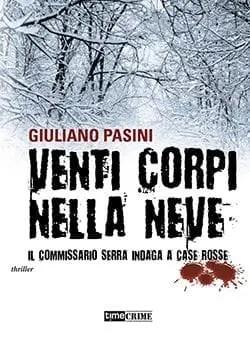 Recensione di Venti corpi nella neve di Giuliano Pasini