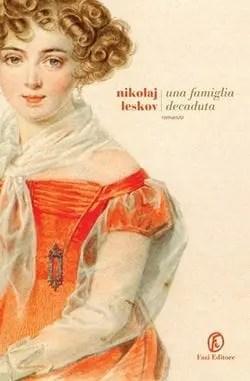 29337332 Recensione di Una famiglia decaduta di Nikolaj Leskov Recensioni libri