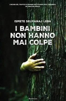 I bambini non hanno mai colpe di Selmanaj Ismete