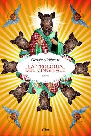 La-teologia-del-cinghiale Recensione di La teologia del cinghiale di Gesuino Némus Recensioni libri