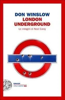 London underground di Don Winslow
