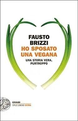 Recensione di Ho sposato una vegana di Fausto Brizzi