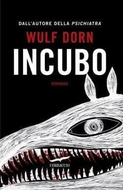 Incubo-cover Recensione di Incubo di Wulf Dorn Recensioni libri