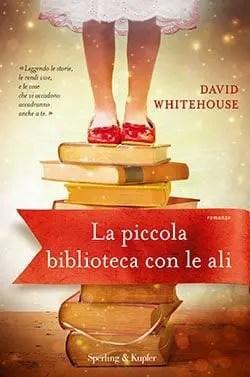 Recensione di La piccola biblioteca con le ali di David Whitehouse