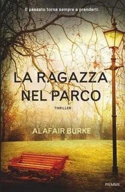 La-ragazza-nel-parco-cover Recensione di La ragazza nel parco di Alafair Burke Recensioni libri