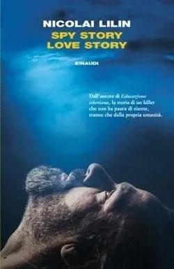 Spy-story-love-story-cover Spy story love story di Nicolai Lilin Anteprime
