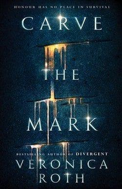 Carve the Mark di Veronica Roth