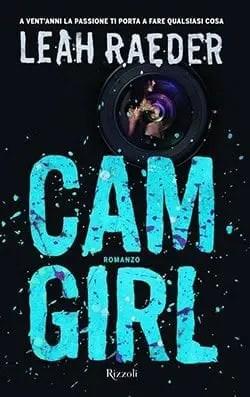 Recensione di Cam girl di Leah Raeder