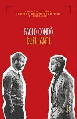 Duellanti di Paolo Condò