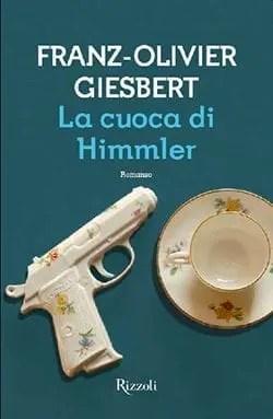Recensione di La cuoca di Himmler di Giesbert Franz-Olivier