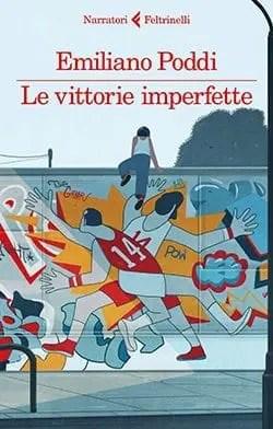 Le-vittorie-imperfette Recensione di Le vittorie imperfette di Emiliano Poddi Recensioni libri