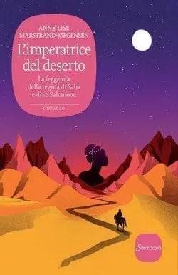 Limperatrice-del-deserto-cover L'imperatrice del deserto di Anne Lise Marstrand-JØrgensen Anteprime