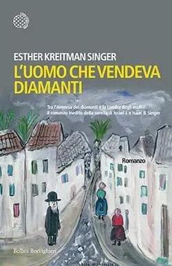 Luomo-che-vendeva-diamanti Recensione di L'uomo che vendeva diamanti di Esther Kreitman Singer Recensioni libri