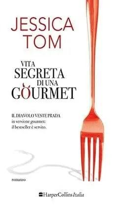 Recensione di Vita segreta di una gourmet di Jessica Tom