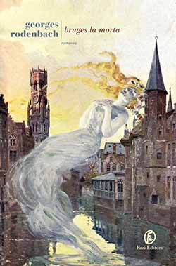 Recensione di Bruges la morta di Georges Rodenbach