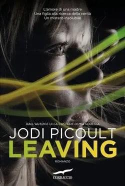 Recensione di Leaving di Jodi Picoult