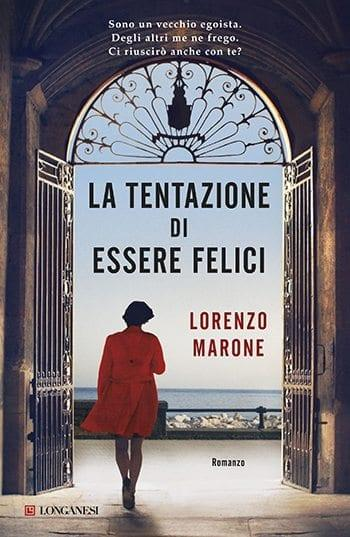 Recensione di La tentazione di essere felici di Lorenzo Marone