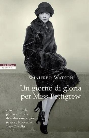Recensione di Un giorno di gloria per Miss Pettigrew di Winifred Watson