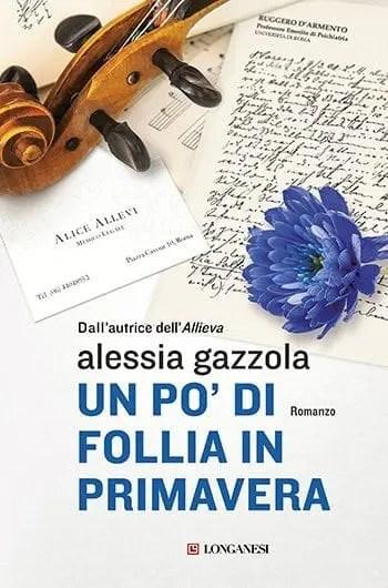 Recensione di Un po' di follia in primavera di Alessia Gazzola