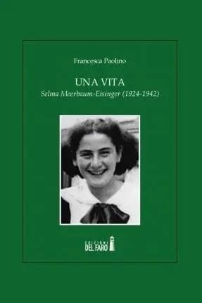 copertina-2 Recensione di Una vita. Selma Meerbaum-Eisinger (1924-1942) di Francesca Paolino Sponsorizzati