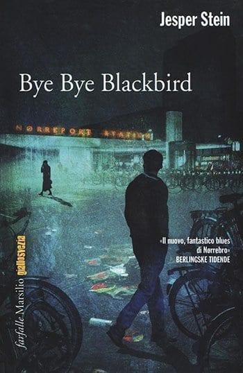 Recensione di Bye bye Blackbird di Jesper Stein