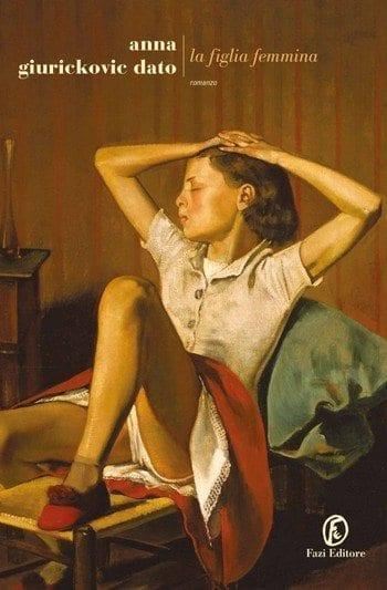 La-figlia-femmina-cover La figlia femmina di Anna Giurickovic Dato Anteprime