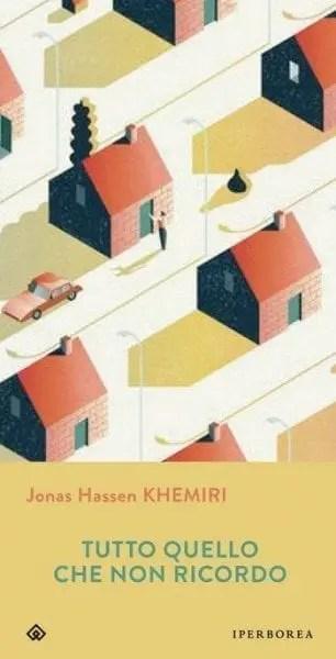 Tutto quello che non ricordo di Jonas Hassen Khemiri