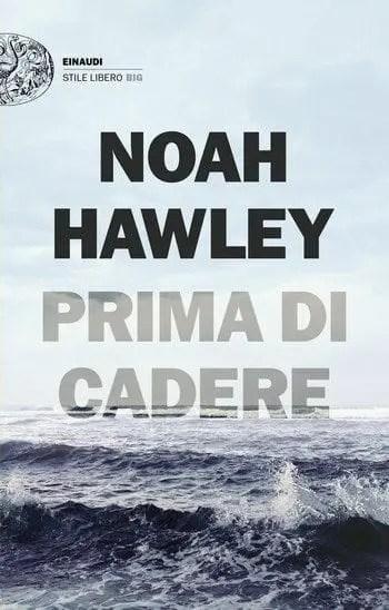 Prima di cadere di Noah Hawley