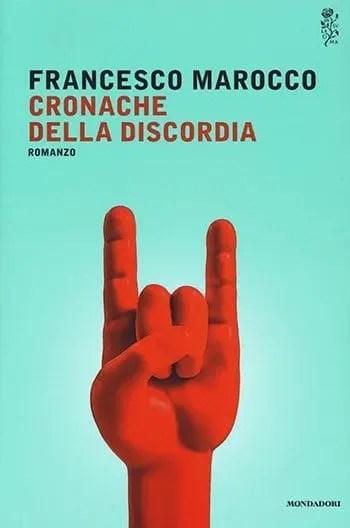 """""""Cronache della discordia"""" di Francesco Marocco"""