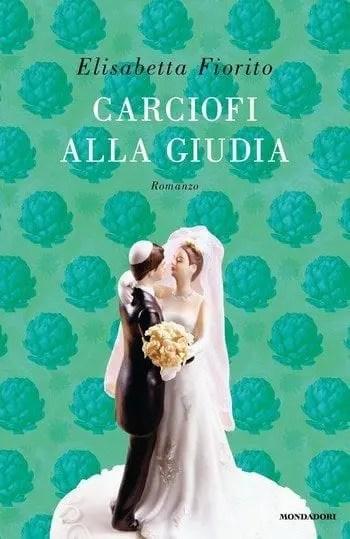 Carciofi-alla-giudia-cover Carciofi alla giudia di Elisabetta Fiorito Anteprime