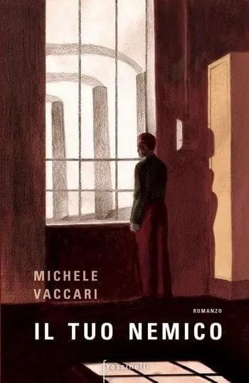 Il tuo nemico di Michele Vaccari