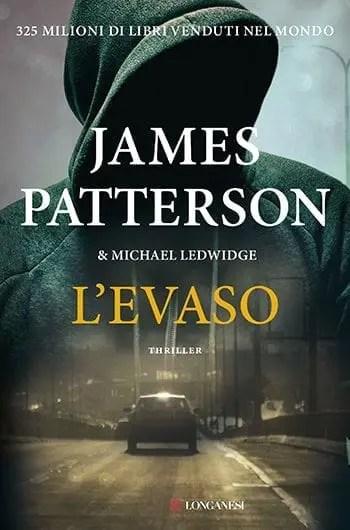 Levaso Recensione di L'evaso di James Patterson Recensioni libri