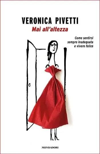 Recensione di Mai all'altezza di Veronica Pivetti