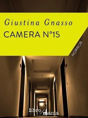 Recensione di Camera n 15 di Giustina Gnasso