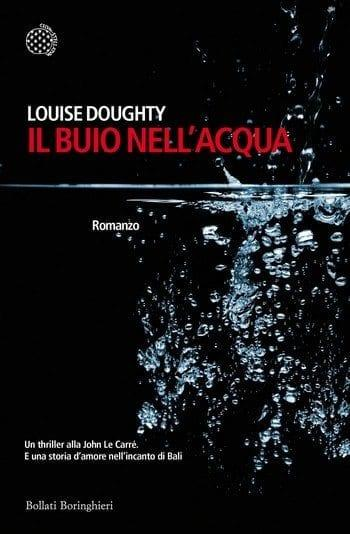 Il-buio-nellacqua-cover Il buio nell'acqua di Louise Doughty Anteprime