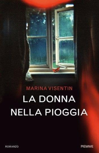 La donna nella pioggia di Marina Visentin