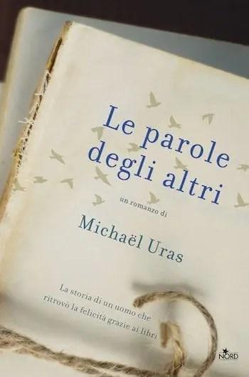 Recensione di Le parole degli altri di Michaël Uras