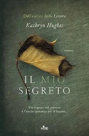 Recensione di Il mio segreto di Kathryn Hughes