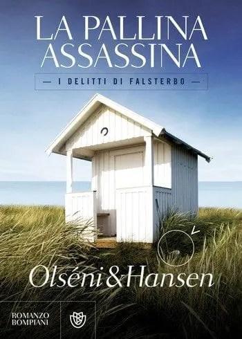 La pallina assassina di Christina Olséni e Micke Hansen