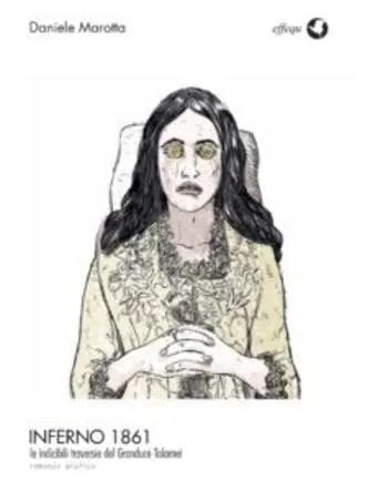 Inferno 1861 di Daniele Marotta