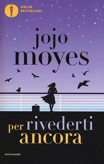 Recensione di Per rivederti ancora di Jojo Moyes