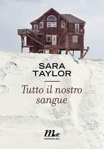 Recensione di Tutto il nostro sangue di Sara Taylor