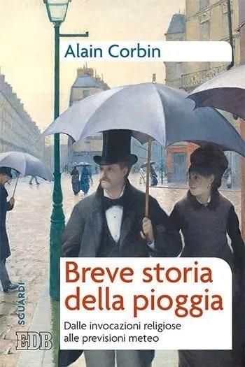 Recensione di Breve storia della pioggia di Alain Corbin