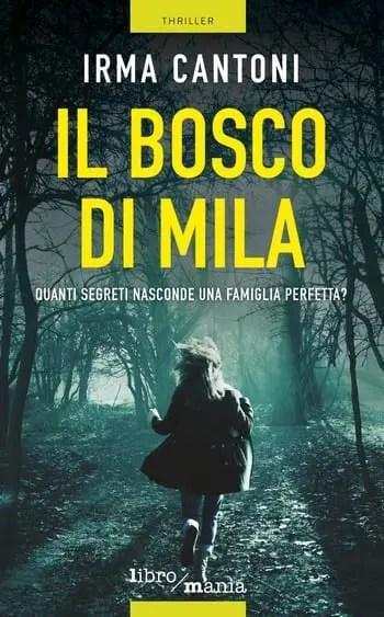 Il bosco di Mila di Irma Cantoni