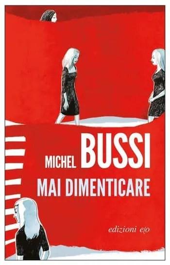 Mai dimenticare di Michel Bussi