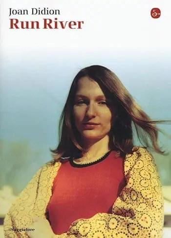 Recensione di Run river di Joan Didion