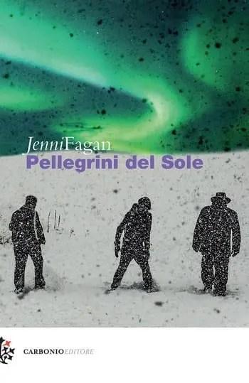 Pellegrini-del-sole-cover Pellegrini del sole di Jenni Fagan Anteprime